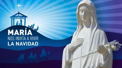 Adviento María nos invita a vivir la Navidad